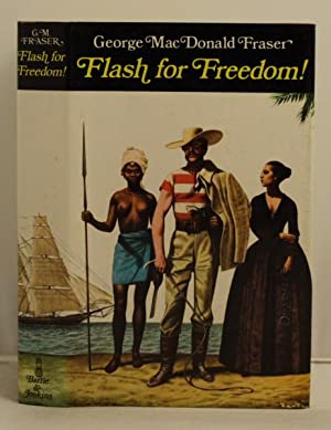 Flash For Freedom: Fraser, Deorge Macdonald