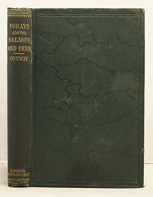 Forays among Salmon and Deer.: Conway, James
