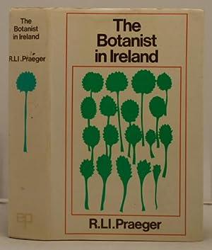The Botanist in Ireland: Praeger Robert Lloyd