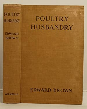 Poultry Husbandry: Brown, Edward