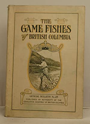 The Game Fishes of British Columbia