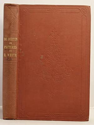 Treatise on the Knowledge Necessary to Amateurs in Pictures.: De Burtin, M. Francois-Xavier (...