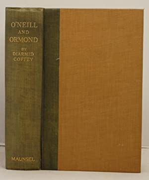 O'Neill & Ormond a chapter in Irish History