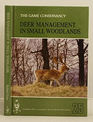Deer Management in Small Woodlands: Prior, Richard