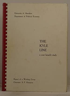 The Kyle Line - a cost-benefit study.: Hampson, S.F. and Kemp, A.G.
