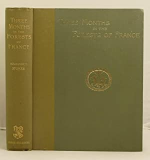 Three Months in the Forests of France; a pilgrimage in search of vestiges of the Irish saints in ...