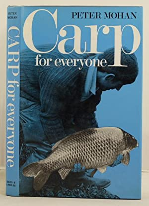 Carp for Everyone: Mohan, Peter