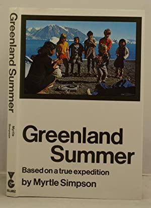 Greenland Summer, based on a true expedition
