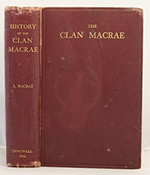 History of the Clan Macrae with genealogies: Macrae, Alexander