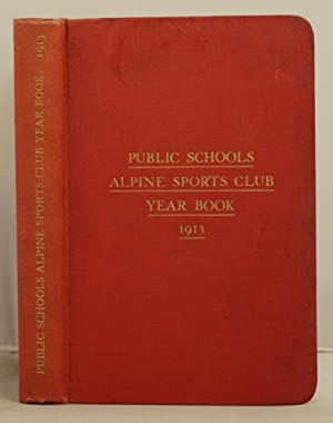 The Public Schools Alpine Sports Club Year Book 1913