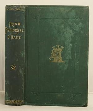 Irish Pedigrees; or, the origin and stem of the Irish Nation.: O'Hart, John