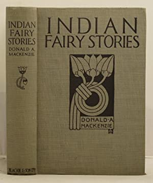 Indian Fairy Stories: Mackenzie, Donald A.