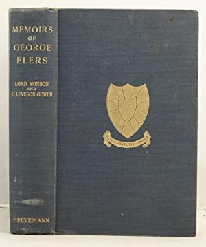 Memoirs of George Elers captain in the 12th Regiment of Foot (1777-1842) etc.: Monson, Lord and ...