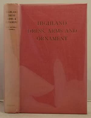 Highland Dress, Arms and Ornament: Campbell, Lord Archibald