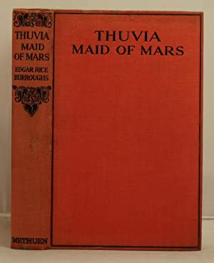 Thuvia Maid of Mars: Burroughs, Edgar Rice