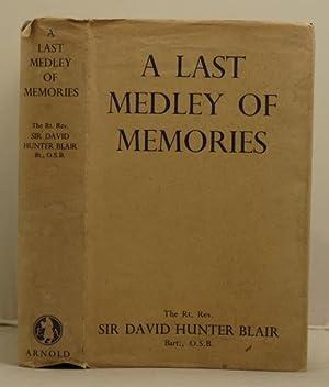 A Last Medley of Memories: Blair, David Hunter