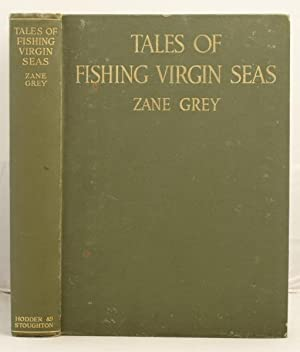 Tales of Fishing Virgin Seas: Grey, Zane