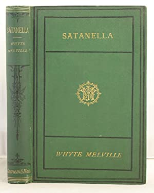 Satanella a story of Punchestown: Whyte-Melville, G.J.
