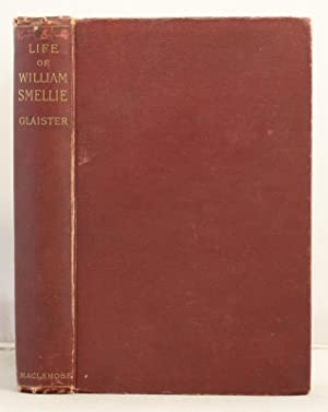 Dr. William Smellie and his contemporaries. A contribution to the history of midwifery in the ...