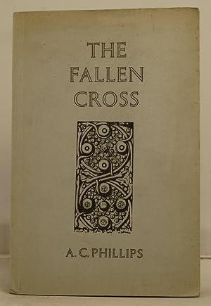 The Fallen Cross St John's Cross, Isle of Iona.: Phillips, A.C.