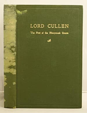 Lord Cullen the first of the Monymusk Grants: Stark, James