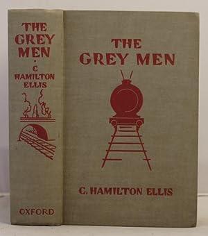 The Grey Men: Ellis, C.Hamilton