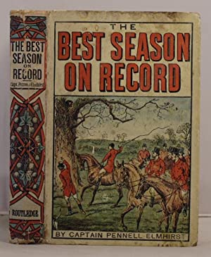 The Best Season on Record (selected and republished from