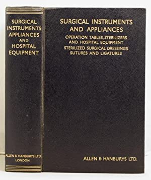 A Catalogue of surgical instruments and medical appliances, operation tables, sterilizers, etc etc.