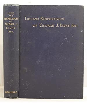 Life and Reminiscences of George J. Elvey: Elvey, Lady