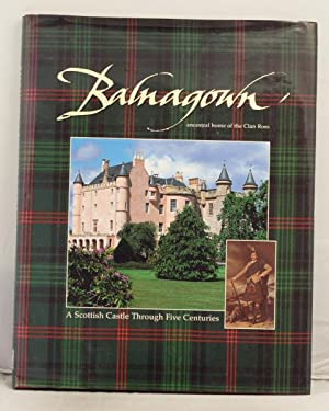 Balnagown ancestral home of the Clan Ross. A Scottish castle through five centuries.