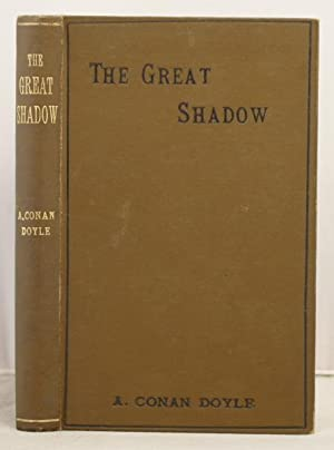The Great Shadow: Doyle, Arthur Conan