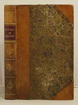 The History of Brechin: Black, David D.
