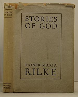 Stories of God: Rilke, Rainer Maria