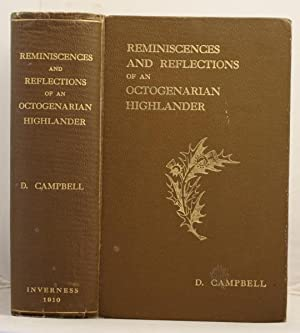 Reminiscences and reflections of an Octogenarian Highlander: Campbell, Duncan