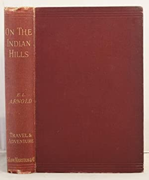 On the Indian Hills or, coffee-planting in southern India: Arnold, Edwin Lester