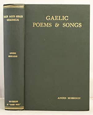 Gaelic Poems and Songs: Morrison, Angus