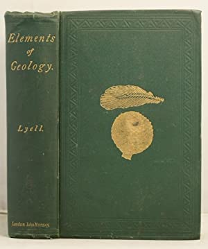 Elements of Geology or the ancient changes of the Earth and its inhabitants as illustrated by geo...