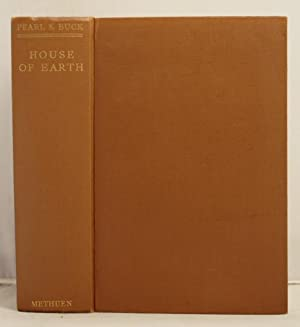 """House of Earth containing """"The Good Earth"""",: Buck, Pearl S."""
