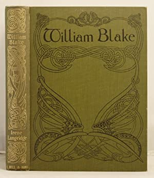 William Blake a study of his life and art work.