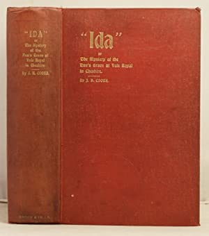 Ida or the mystery of the nun's grave at Vale Royal Abbey, Cheshire. An Historical Novel etc. etc.