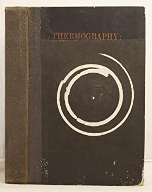 """Thermography: by the author of """"Frost and Fire"""".: Campbell, John Francis"""