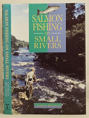 Salmon Fishing on Small Rivers (Scottish river section by Rob Wilson)