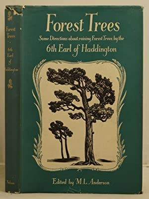 Forest Trees some directions about raising forest trees by Thomas Hamilton 6th Earl of Haddington