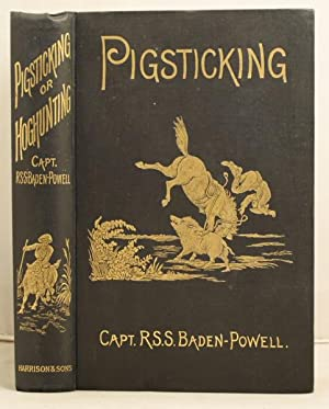 Pigsticking or Hoghunting. A complete account for sportsmen; and others.