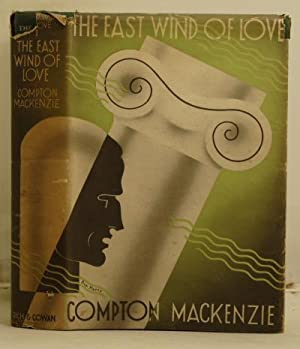 "The East Wind of Love being book one of ""The four winds of Love"".: Mackenzie, Compton"
