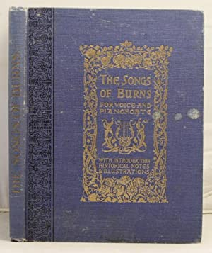 The Centenary Edition of the Songs of Burns with symphonies and accompaniments: Lees, John Kenyon ...