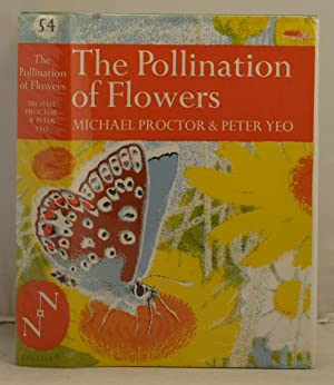 The Pollination of Flowers: Proctor, Michael