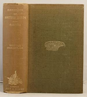 A Handbook ofBritish Birds showing the distribution etc.