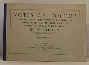 Notes on Colour showing how the laws that regulate etc. etc.