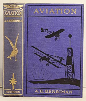 Aviation an introduction to the elements of flight: Berriman, Algernon E.